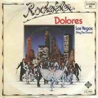 """Rockefeller - Dolores (7"""", Single) Vinyl Schallplatte 11571"""