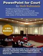 PowerPoint for Court: Presenting Digital Material in a Court of Law, Rubinstein,