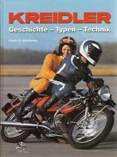 Hrachowy: Kreidler Motorräder Geschichte-Typen-Technik Modelle/Handbuch/Motorrad