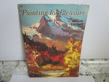 Walter Foster Art Instruction Book: #109 Painting for Pleasure Merlin Enabnit
