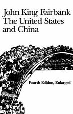 The United States and China: Fourth Edition, Revised and Enlarged (American For