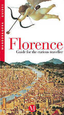"""""""VERY GOOD"""" Florence: Guide for the Curious Traveller (Mandragora Guides), Rosat"""