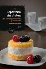 Repostería sin gluten: 100 recetas para celíacos y no celíacos (El-ExLibrary