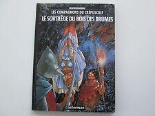 COMPAGNONS DU CREPUSCULE LE SORTILEGE DU BOIS DES BRUMES 1994 REEDITION BE/TBE