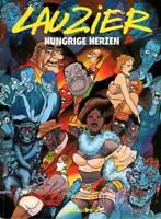 Gérard Lauzier, Band 4 : Hungrige Herzen, CARLSEN, 1. Auflage