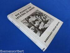 Die Kunst der letzten 30 Jahre von Max Sauerlandt (Erstausgabe 1935)