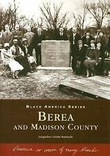 Berea and Madison County (KY) (Black America Series)