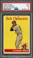 1958 Topps BB Card # 52 Bob Clemente Pirates WHITE TEAM NAME PSA EX 5 !!!