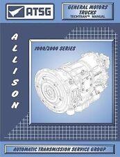 ATSG GM Allison 1000 / 2000 Transmission Rebuild Tech Manual Guide Chevrolet