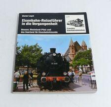 Buch  Eisenbahn-Reiseführer in die Vergangenheit   Franckhs Eisenbahnbibliothek