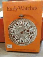Country Life Collector's Guide - EARLY WATCHES vg condition