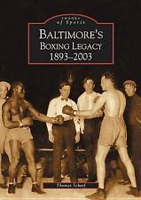 BALTIMORE'S BOXING LEGACY: 1893-2003 - NEW PAPERBACK BOOK