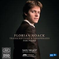 Florian Noack plays Trancriptions & Paraphrases for Piano, New Music