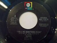 Rufus Tell Me Something Good / Smokin' Room 45 1974 ABC Vinyl Record