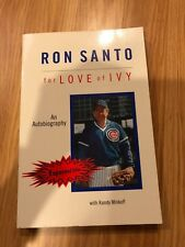 RARE For Love of Ivy Autobiography Ron Santo Signed Auto Book Chicago Cubs