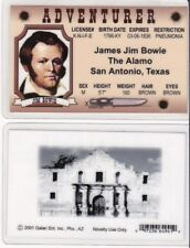 Adventurer Jim Bowie , the Knife maker, the Alamo Drivers License fake i.d card