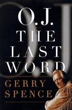 O.J. the Last Word, Gerry Spence, Good Condition