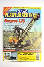 CLASSIC PLANT & MACHINERY MAGAZINE MAY 2006 BUCYRUS 125 CAT 922A 428D IRON FAIRY