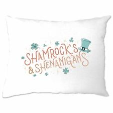 Shamrocks and Shenanigans Pillow Case St Patricks Day Paddys