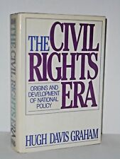 The Civil Rights Era - Origins and Development of National Policy 1960 - 1972