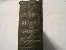 1863 Life of Stonewall Jackson by Daniels of Richmond – With Inscription