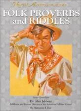 North American Folklore: Folk Proverbs and Riddles by Autumn Libal (2004, HC)