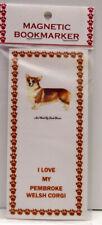 """Pembroke Welsh Corgi Dog #1 Magnetic Bookmarker,""""I Love My Pembroke Welsh Corgi"""""""