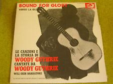 LP WOODY GUTHRIE-bound for glory-ALBATROS VPA 8246-ITALIAN PRESS +LIVRET