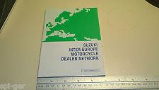 Suzuki New Genuine Inter-Europe Motorcycle Dealer Network Manual 99013-19940-EUR