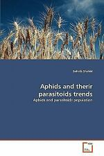 Aphids And Therir Parasitoids Trends: Aphids And Parasitoids Population: By S.
