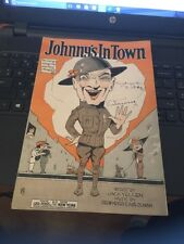 "Vtg Sheet Music: Johnny's in Town, by Yellen, Meyer & Olman 1919 7"" x10"""