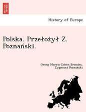 Polska. Przelozyl Z. Poznanski. (polish Edition): By Georg Morris Cohen Brand...