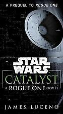Catalyst (Star Wars): A Rogue One Novel-ExLibrary