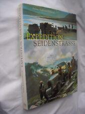 "EXPEDITION SEIDENSTRASSE 1931-1932. (Legendäre ""Expédition Citroën Centre-Asie"")"
