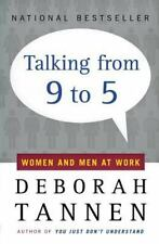 Talking from 9 to 5: Women and Men at Work, Deborah Tannen, Good Condition, Book