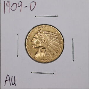 1909-D $5 Indian Head Gold Half Eagle in AU Condition #05766