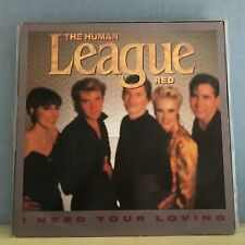 "HUMAN LEAGUE I Need Your Loving 1986 UK 12"" vinyl single EXCELLENT CONDITION"