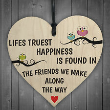 Lifes Truest Happiness Is Friends Wooden Hanging Heart Friendship gift Plaque