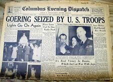 1945 WW II hdlne newspaper Nazi leader HERMANN GOERING IS CAPTURED by US FORCES