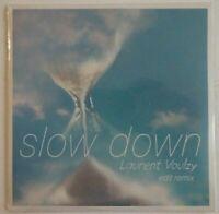 LAURENT VOULZY : SLOW DOWN (EDIT REMIX) ♦ CD SINGLE NEUF ♦