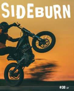 SIDEBURN issue 38 - independent motorcycle magazine