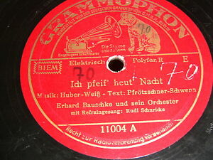 6/2L Erhard Bauschke / Rudi Schuricke - Ich pfeif heut Nacht - Ich kann an hübsc