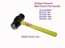 8 lb. Stubby Sledge Hammer, with short Fiberglass Handle