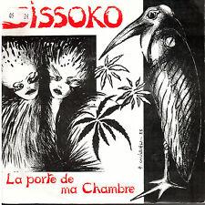 45T: Sissoko: la porte de ma chambre. autoproduit
