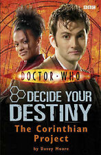 Doctor Who: The Corinthian Project: Decide Your Destiny: Number 4: Decide Your D
