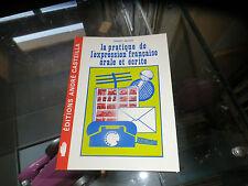 La pratique de l'expression française orale et écrite, Robert Besson