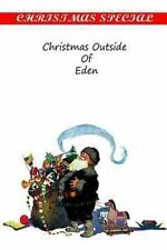 Christmas Outside of Eden by Coningsby Dawson (2012, Paperback)