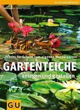 Gartenteiche anlegen und gestalten, von Katrin u. Frank Hecker, 2013, Buch