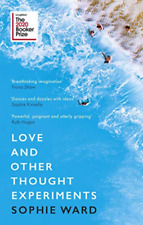 Sophie Ward-Love And Other Thought Experiments (UK IMPORT) BOOK NEW