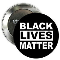 Black Lives Matter PINBACK BUTTONS or MAGNETS or MIRRORS pins badges BLM #2011d